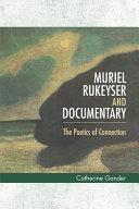 Muriel Rukeyser and Documentary