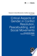 Critical Aspects Of Gender In Conflict Resolution Peacebuilding And Social Movements