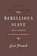 The Rebellious Slave