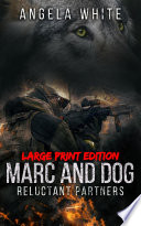 Marc and Dog Large Print Edition