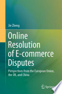 Online Resolution Of E Commerce Disputes Book PDF