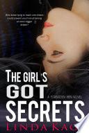 The Girl s Got Secrets