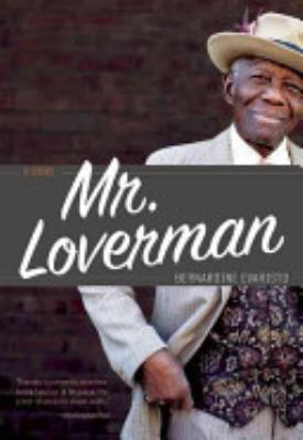 Book cover of 'Mister Loverman' by Bernardine Evaristo