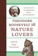 Theodore Roosevelt for Nature Lovers Pdf/ePub eBook