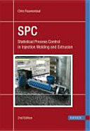 SPC   Statistical Process Control in Injection Molding and Extrusion