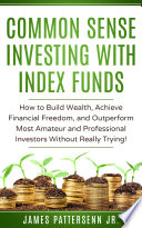 Common Sense Investing With Index Funds Book PDF