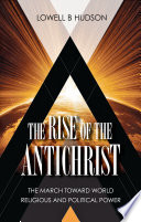 The Rise of the Antichrist