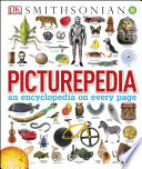 """Picturepedia: An Encyclopedia on Every Page"" by DK, Smithsonian Institution"