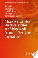 Advances in Variable Structure Systems and Sliding Mode Control   Theory and Applications