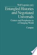 Entangled Histories And Negotiated Universals