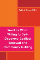 Pdf Word for Word: Writing for Self-Discovery, Spiritual Renewal and Community Building