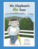 Mr. Elephant's Rio Tour