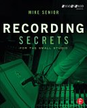 Pdf Recording Secrets for the Small Studio Telecharger
