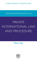 Advanced Introduction to Private International Law and Procedure