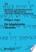 Die Adoptivkinder Abrahams