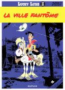 Lucky Luke - Tome 25 - LA VILLE FANTOME Book