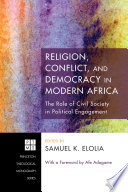 Religion Conflict And Democracy In Modern Africa