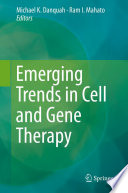 Emerging Trends In Cell And Gene Therapy Book PDF