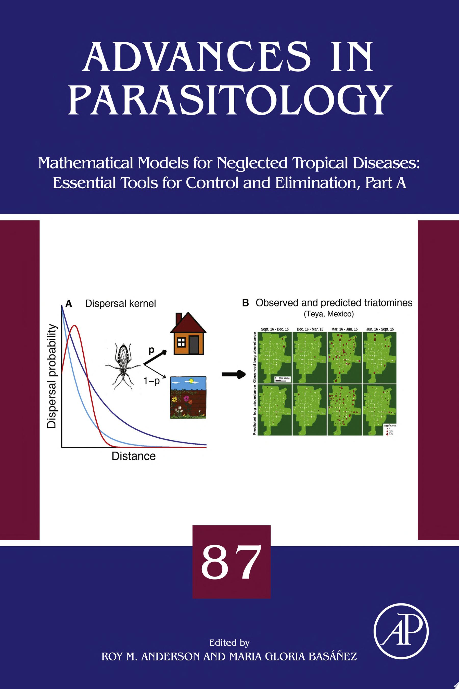 Mathematical Models for Neglected Tropical Diseases  Essential Tools for Control and Elimination