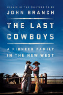 The Last Cowboys: A Pioneer Family in the New West Pdf/ePub eBook