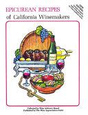 Epicurean Recipes of California Winemakers