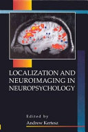 Localization and Neuroimaging in Neuropsychology