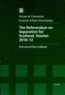 The referendum on separation for Scotland, session 2010-12