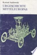 Urgeschichte Mitteleuropas