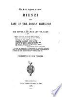 Rienzi  the Last of the Roman Tribunes
