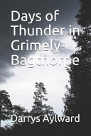 Days Of Thunder In Grimely Bagthorpe