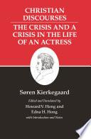 Kierkegaard s Writings  XVII  Volume 17
