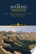An Intrepid Traveller