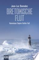 Bretonische Flut  : Kommissar Dupins fünfter Fall