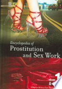 """Encyclopedia of Prostitution and Sex Work"" by Melissa Hope Ditmore"