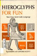 Hieroglyphs for Fun