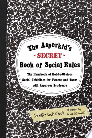 The+Asperkid%27s+%28Secret%29+Book+of+Social+RulesBeing a teen or tween isn't easy for anyone but it can be especially tough for Asperkids. Jennifer O'Toole knows; she was one! This book is a top secret guide to all of the hidden social rules in life that often seem strange and confusing to young people with Asperger syndrome. The Asperkid's (Secret) Book of Social Rules offers witty and wise insights into baffling social codes such as making and keeping friends, blending in versus standing out from the crowd, and common conversation pitfalls. Chock full of illustrations, logical explanations, and comic strip practice sessions, this is the handbook that every adult Aspie wishes they'd had growing up. Ideal for all 10-17 year olds with Asperger syndrome, this book provides inside information on over thirty social rules in bite-sized chunks that older children will enjoy, understand, and most importantly use daily to navigate the mysterious world around them.