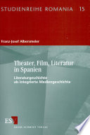 Theater, Film, Literatur in Spanien