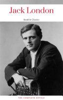Jack London    The Complete Novels  ReadOn Classics
