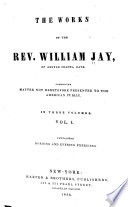 The Works of the Rev  William Jay  Morning and evening exercises