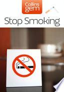 Stop Smoking (Collins Gem)