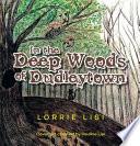 In the Deep Woods of Dudleytown