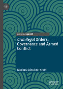 Crimilegal Orders, Governance and Armed Conflict [Pdf/ePub] eBook