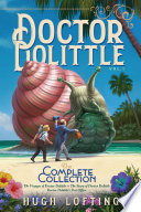 Doctor Dolittle The Complete Collection  Vol  1