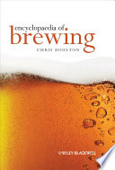 """Encyclopaedia of Brewing"" by Christopher Boulton"