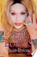Freak Unique: My Autobiography - Pete Burns