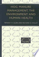 Hog Manure Management The Environment And Human Health