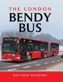 The London Bendy Bus