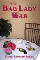 The Bag Lady War