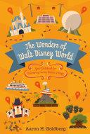 The Wonders of Walt Disney World