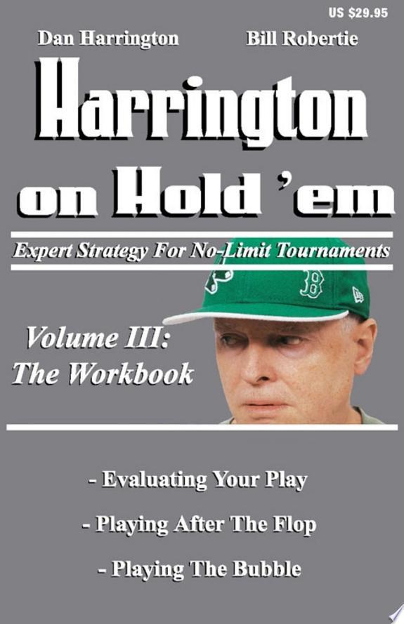 Harrington on Hold 'Em: the Workboo